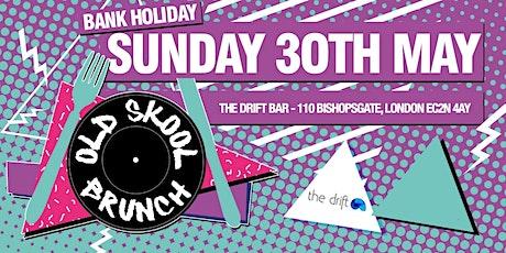 Old Skool Brunch - 'Eazing' Back' tickets