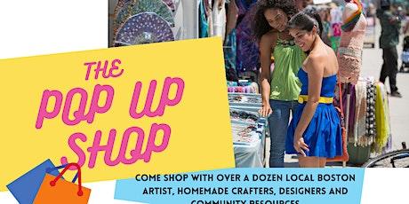 The Pop Up Shop- Neighborhood Small Business Vendor Market tickets