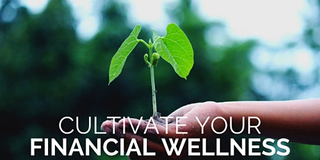 Your Financial Wellness, It's Easier Than You Think! tickets