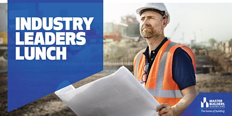 Brisbane Industry Leaders Lunch tickets