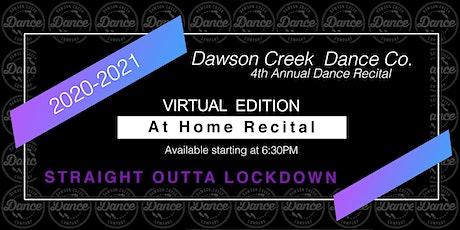 Dawson Creek Dance Co 2021 Tickets - At Home Recital entradas