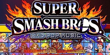 Super Smash Bros And Pop Music tickets