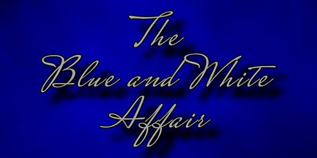 The Blue and White Affair tickets