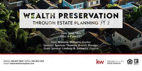 Wealth Preservation Through Estate Planning - Part II tickets
