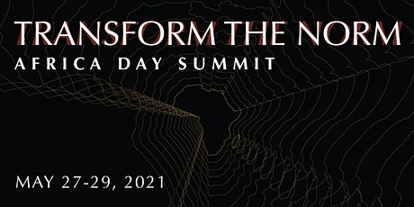 The Africa Day Summit - Transform the Norm tickets