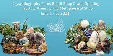 Crystallography Gems Grand Opening: Crystals, Classes, Healers, and More tickets