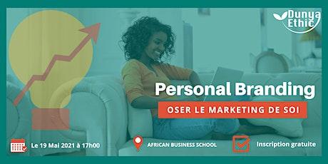 Personal Branding - Oser le marketing de soi billets