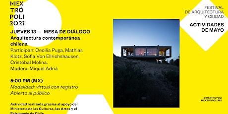 MESA DE DIÁLOGO Arquitectura contemporánea chilena boletos
