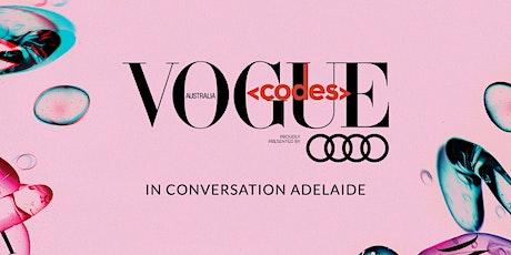 Vogue Codes In Conversation - Adelaide tickets