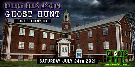 Rolling Hills Asylum Ghost Hunt | East Bethany, NY| 7-24-21 tickets