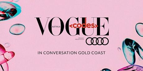 Vogue Codes In Conversation - Gold Coast tickets