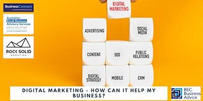 Digital Marketing – How can it help my business? – Deniliquin