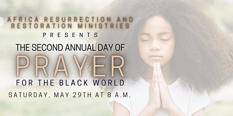 Virtual: The Second Annual Day of Prayer for the Black World tickets