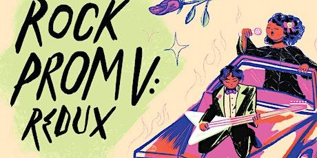 Rock Prom V: REDUX tickets