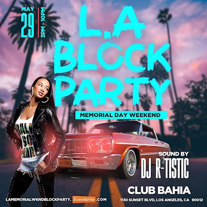 LOS ANGELES MEMORIAL WEEKEND BLOCK PARTY image