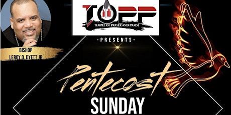 Temple of Prayer and Praise Pentecost Sunday Service tickets