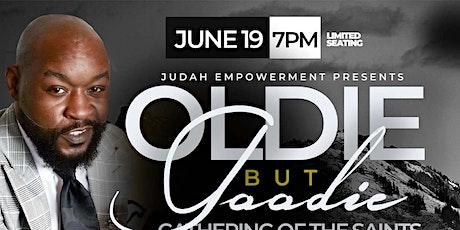 Judah Empowerment Oldie But Goodie Gospel tickets