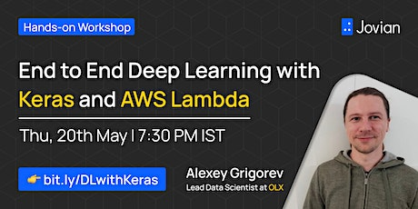 End to End Deep Learning with Keras and AWS Lambda | Hands-on Workshop tickets