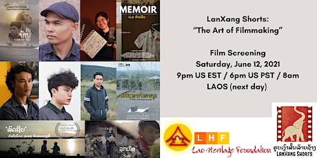 The Art of Filmmaking - Screening of Lao Short Films tickets