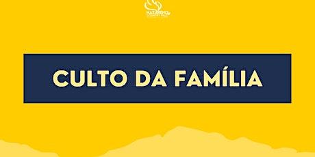 CULTO DA FAMÍLIA tickets