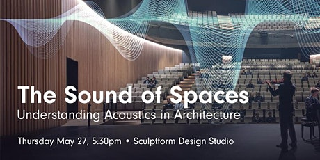 The Sound of Spaces: Understanding Acoustics in Architecture tickets