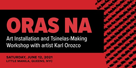 Oras Na: Tsinelas-Making Workshop with artist Karl Orozco tickets