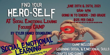 HERO SELF at Social Emotional Learning Focused Camp tickets