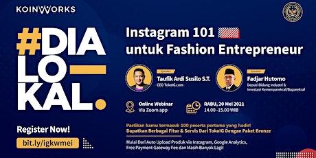 Instagram 101 untuk Fashion Entrepreneur tickets