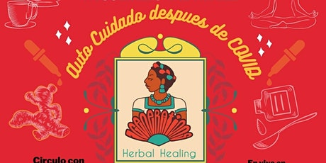 Autocuidado despues de COVID con 7 Generations Herbal Healing entradas