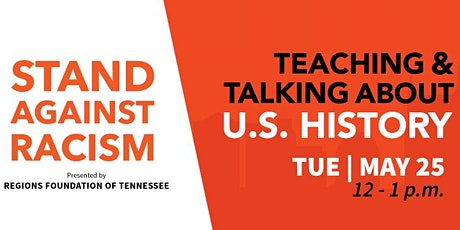 Stand Against Racism:  Teaching and Talking about U.S History tickets