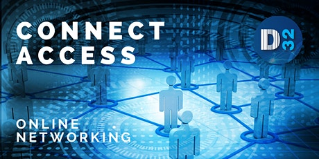District32 Connect Access Business Growth - Online Event - Fri 18 June tickets