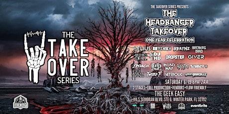 The Headbanger Takeover: 1-Year Celebration tickets