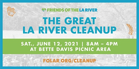 The Great LA River CleanUp: Bette Davis Picnic Area tickets