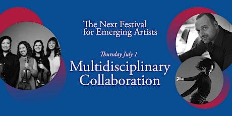 Next Festival 2021: Multidisciplinary Collaboration, July 1 tickets
