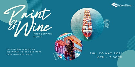 Paint & Wine: Photography Month tickets