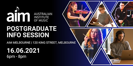 Postgraduate Info Session | AIM Melbourne | 16 June 2021 tickets