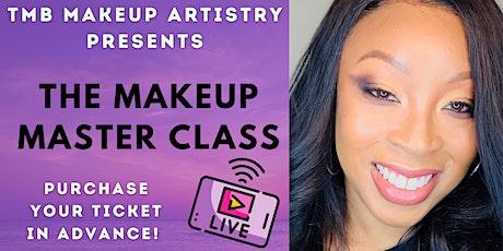 TMB Makeup Artistry Master Class: Natural Glam Makeup Application tickets