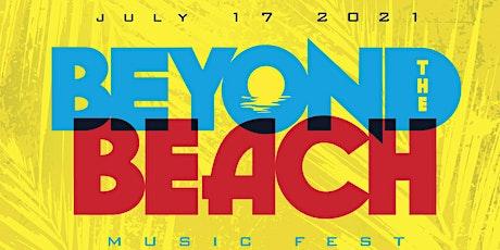 Beyond The Beach Music Fest tickets