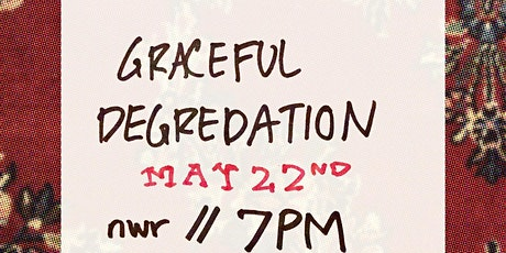 Graceful Degredation Art Show tickets