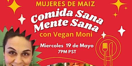 Comida Sana, Mente sana con Vegan Moni bilhetes