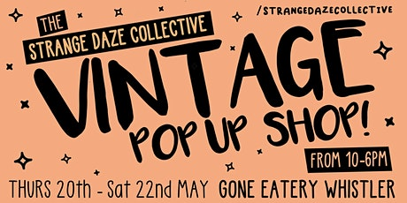 The Strange Daze Collective Vintage Pop-Up - Earlybird Access VIP Pass tickets