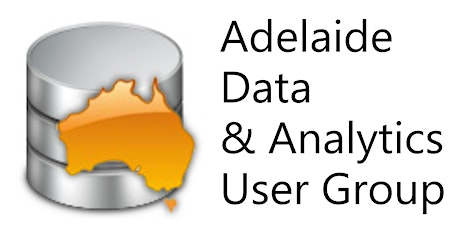 Adelaide Data and Analytics User Group with David Alzamendi tickets