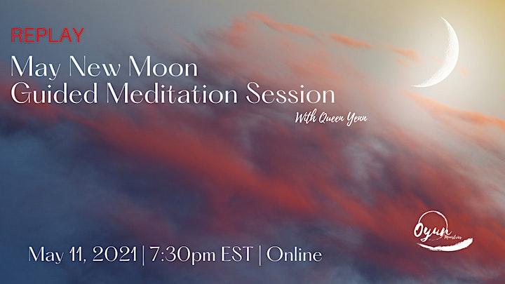 Replay of May New Moon Guided Meditation image
