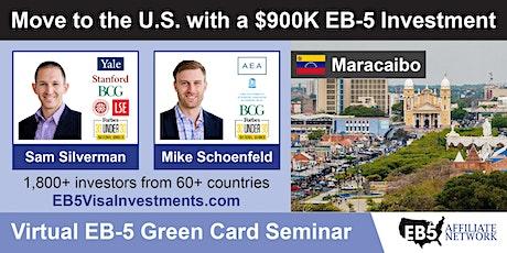 U.S. Green Card Virtual Seminar – Maracaibo, Venezuela boletos