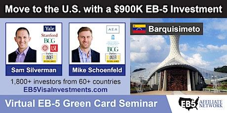 U.S. Green Card Virtual Seminar – Barquisimeto, Venezuela boletos