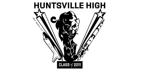 Huntsville High School Class of 2011 Reunion Donations tickets