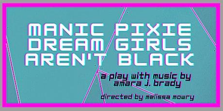 The Generator Reading Series: Manic Pixie Dream Girls Aren't Black tickets