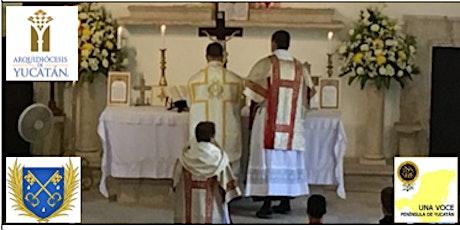 Misa Tridentina Cantada - Forma Extraordinaria del Rito Romano (Latin Mass) boletos