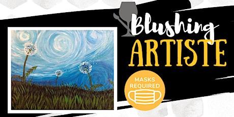 Blushing Artiste - Van Gogh Dandelions tickets
