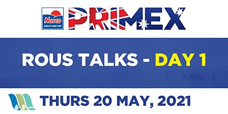 Rous Talks at Primex - DAY 01 (20.05.21) tickets